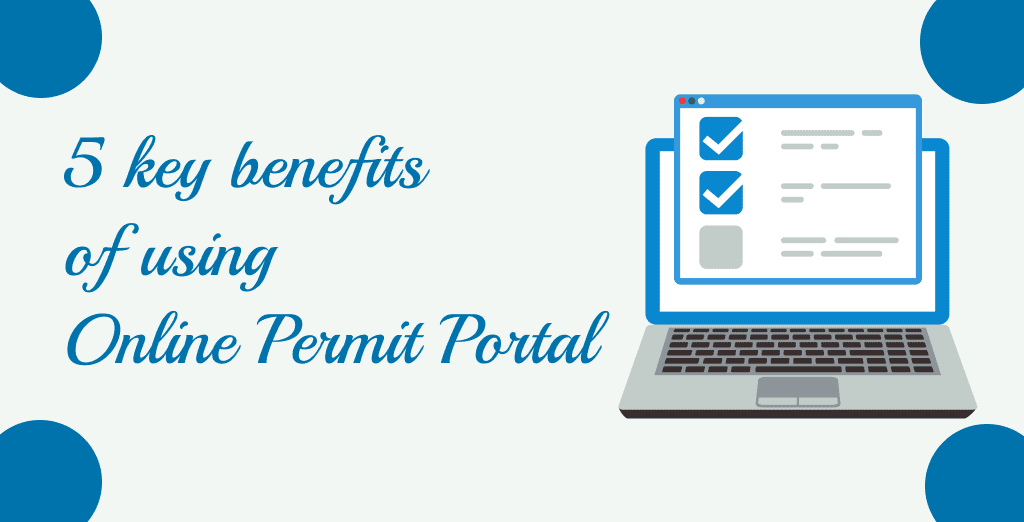 5 key benefits of using online permit portal