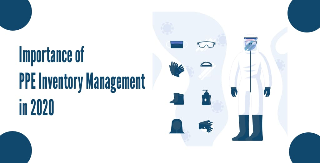 Importance of PPE Inventory Management