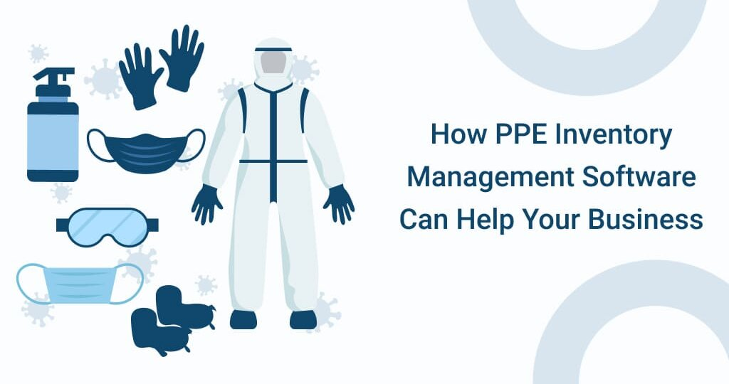 PPE Inventory Management