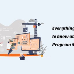 Everything you need to know about program Management