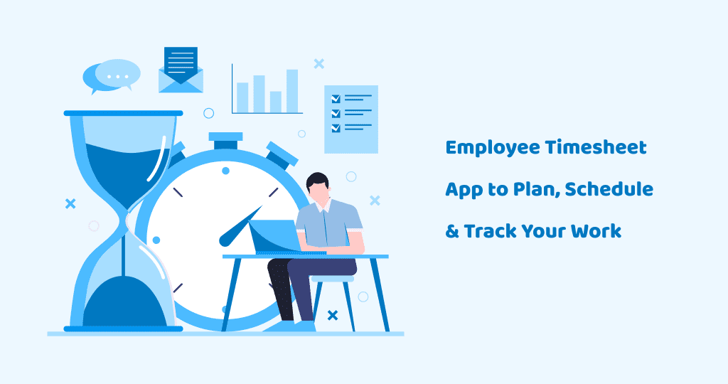 Employee Timesheet app to plan, schedule and track your work